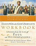 Blackaby, Henry: Anointed to be God's Servants: Paul and His Companions (Biblical Legacy Series)