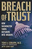 Hart, John: Breach Of Trust: How Washington Turns Outsiders Into Insiders