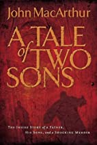 A Tale of Two Sons: The Inside Story of a…