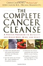 The Complete Cancer Cleanse: A Proven…
