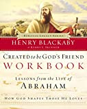 Blackaby, Henry: Created to Be God's Friend Workbook (Biblical Legacy Series)