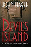 Hagee, John: Devil&#39;s Island: A Novel