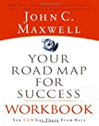 Your Road Map For Success Workbook You can…