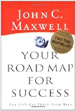 Maxwell, John C.: Your Road Map for Success