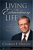 Living the Extraordinary Life: 9 Principles…