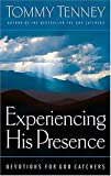 Tenney, Tommy: Experiencing His Presence: Devotions for God Catchers