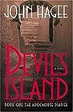 Hagee, John: Devil's Island     (audio): Book One:  The Apocalypse Diaries
