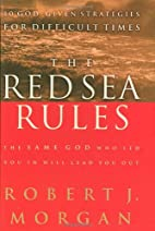 The Red Sea Rules: The Same God Who Led You…