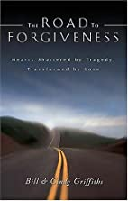 The Road To Forgiveness: Hearts Shattered by…