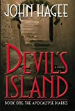 Hagee, John: Devil's Island A Novel