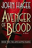 Hagee, John: Avenger of Blood: A Novel