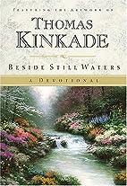 Beside Still Waters by Thomas Kinkade