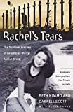 Rabey, Steve: Rachel's Tears: The Spiritual Journey of Columbine Martyr Rachel Scott