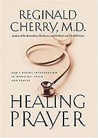 Healing Prayer: God's Divine Intervention in…