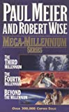 Meier, Paul D.: Mega Millennium Series: Third, Fourth &amp; Beyond