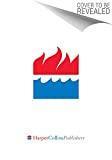 Bevere, John: A Heart Ablaze: Igniting a Passion for God