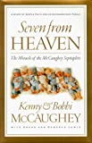 Lewis, Gregg: Seven from Heaven: The Miracle of the McCaughey Septuplets