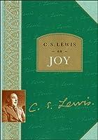 C. S. Lewis on Joy by C. S. Lewis