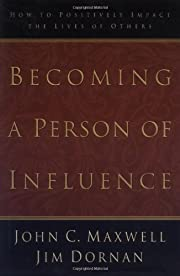 Becoming A Person Of Influence – tekijä:…