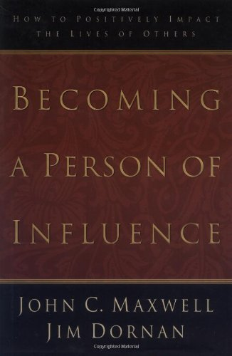 becoming-a-person-of-influence-how-to-positively-impact-the-lives-of-others