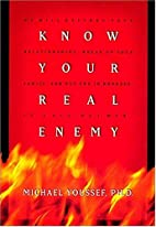 Know Your Real Enemy by Michael Youssef