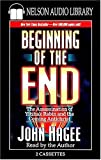 Hagee, John: The Beginning of the End (Nelson's Royal Classics)