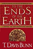 Bunn, T. Davis: To the Ends of the Earth