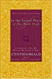 Heald, Cynthia: In The Secret Place Of The Most High An Invitation To Those Who Thirst For His Presence And Power