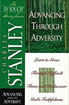Advancing Through Adversity: The In Touch…