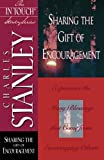 Stanley, Charles: Sharing the Gift of Encouragement