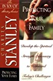 Stanley, Charles: Protecting Your Family