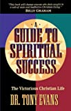 Evans, Tony: A Guide to Spiritual Success