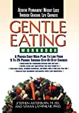 Arterburn, Stephen: Gentle Eating -Workbook