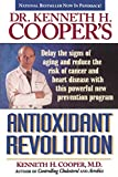 Cooper, Kenneth H.: Dr. Kenneth H. Cooper's Antioxidant Revolution