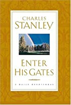 Enter His Gates A Daily Journey Into The&hellip;