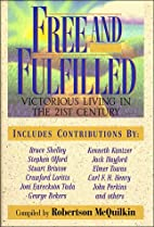 Free and Fulfilled: Victorious Christians…