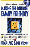 Lang, Brian: Making the Internet Family Friendly