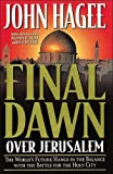 Hagee, John: Final Dawn Over Jerusalem