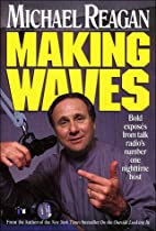 Making Waves: Bold Exposes from Talk Radio's…
