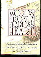 Words from a Fearless Heart: A Collection of…