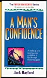 Hayford, Jack W.: Man's Confidence (Power to Become)