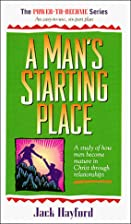 Man's Starting Place (Power to Become) by…