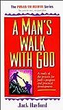 Jack W. Hayford: Man's Walk with God (Power to Become)