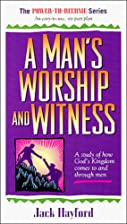 A Man's Worship and Witness: A Study of How…