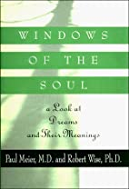 Windows of the Soul: A Look at Dreams and…