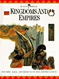 Drane, John William: Kingdoms and Empires: The Rise, Fall, and Rescue of the Jewish Nation (Bible World)