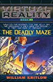 Kritlow, William: The Deadly Maze