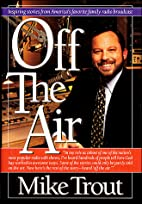 Off the Air: Inspiring Stories from…