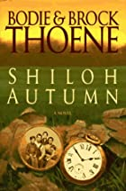 Shiloh Autumn: A Novel by Bodie Thoene