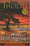 Thoene, Bodie: Ashes of Remembrance: A Novel